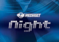 MEDIASET NIGHT
