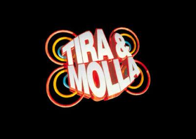 Tira & Molla
